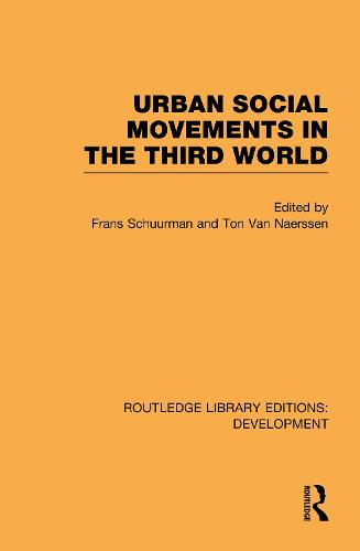 Urban Social Movements in the Third World - Routledge Library Editions: Development (Hardback)