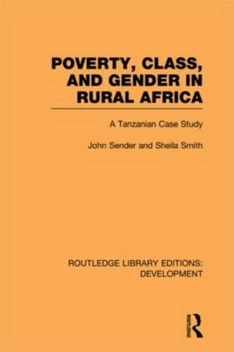 Poverty, Class and Gender in Rural Africa: A Tanzanian Case Study - Routledge Library Editions: Development (Hardback)