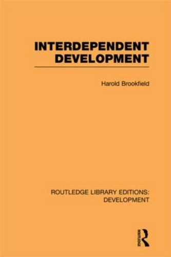 Interdependent Development - Routledge Library Editions: Development (Hardback)