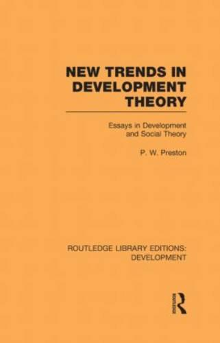 New Trends in Development Theory: Essays in Development and Social Theory - Routledge Library Editions: Development (Hardback)