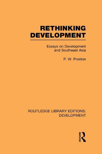 Rethinking Development: Essays on Development and Southeast Asia - Routledge Library Editions: Development (Hardback)