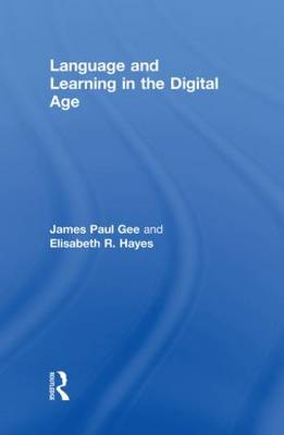Language and Learning in the Digital Age (Hardback)