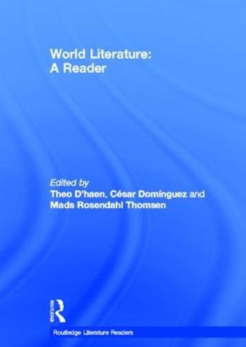 World Literature: A Reader (Hardback)