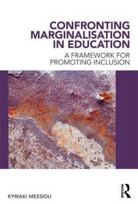 Confronting Marginalisation in Education: A Framework for Promoting Inclusion (Paperback)