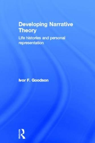 Developing Narrative Theory: Life Histories and Personal Representation (Hardback)