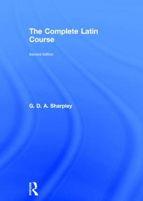 The Complete Latin Course (Hardback)