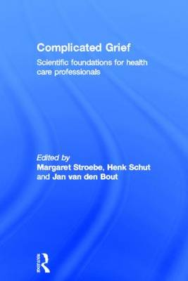 Complicated Grief: Scientific Foundations for Health Care Professionals (Hardback)