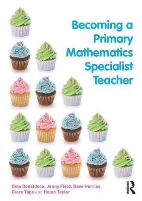 Becoming a Primary Mathematics Specialist Teacher (Paperback)
