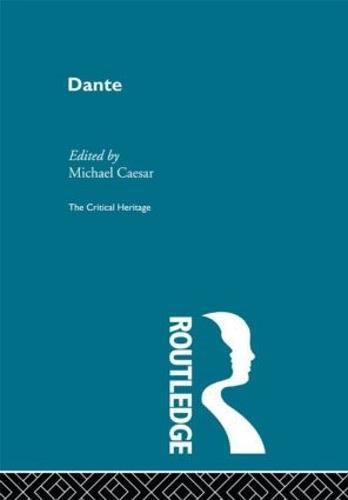 Dante: The Critical Heritage (Paperback)