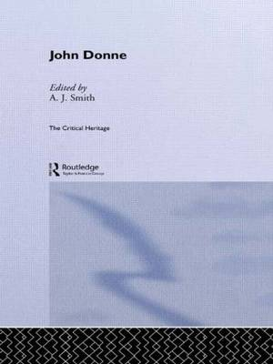 John Donne: The Critical Heritage (Paperback)