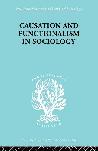 Causation and Functionalism in Sociology (Paperback)