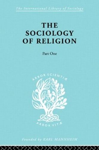 Soc Relign Pt1:Est Relg Ils 79 - International Library of Sociology (Paperback)