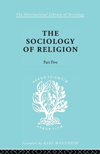 Soc Relign Pt5:Typ Rel Ils 83 - International Library of Sociology (Paperback)