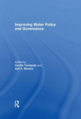 Improving Water Policy and Governance - Routledge Special Issues on Water Policy and Governance (Hardback)