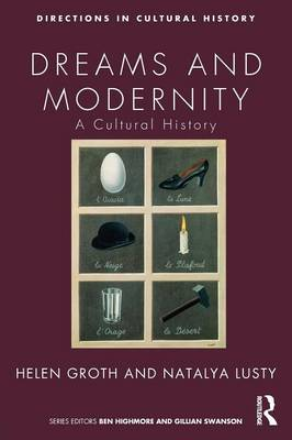Dreams and Modernity: A Cultural History - Directions in Cultural History (Paperback)