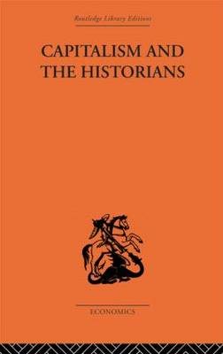 Capitalism and the Historians (Paperback)