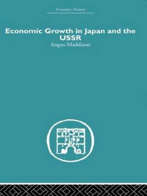 Economic Growth in Japan and the USSR (Paperback)