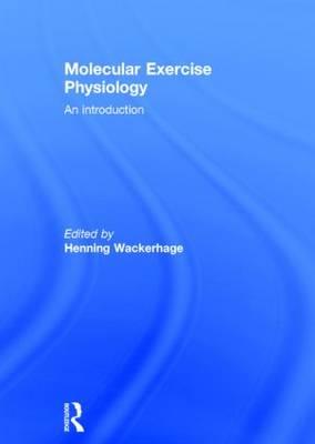 Molecular Exercise Physiology: An Introduction (Hardback)