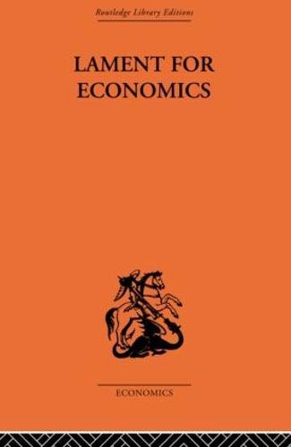 Lament for Economics (Paperback)