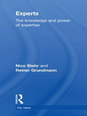 Experts: The Knowledge and Power of Expertise - Key Ideas (Hardback)