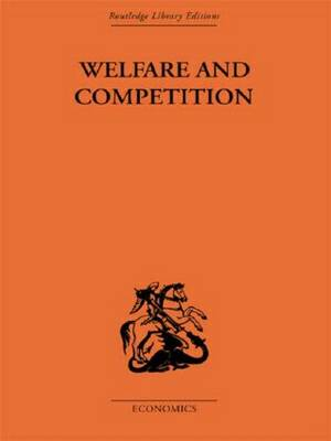 Welfare & Competition (Paperback)