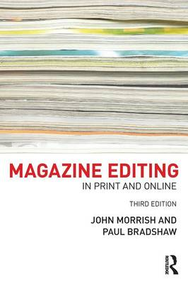Magazine Editing: In Print and Online (Paperback)
