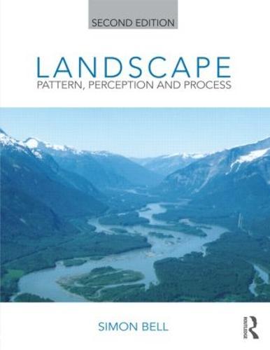 Landscape: Pattern, Perception and Process (Hardback)
