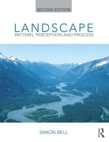 Landscape: Pattern, Perception and Process (Paperback)