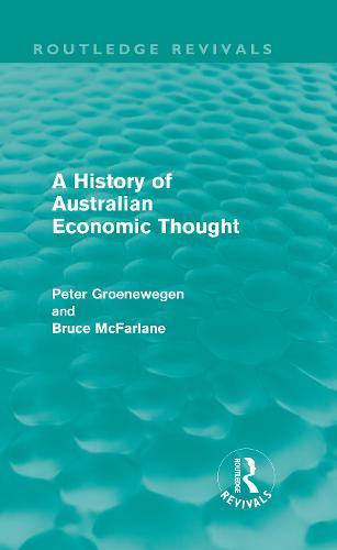 A History of Australian Economic Thought (Hardback)