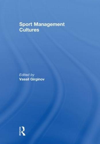Sport Management Cultures (Hardback)