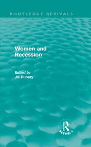 Women and Recession (Hardback)