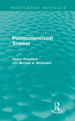 Postmodernized Simmel - Routledge Revivals (Hardback)