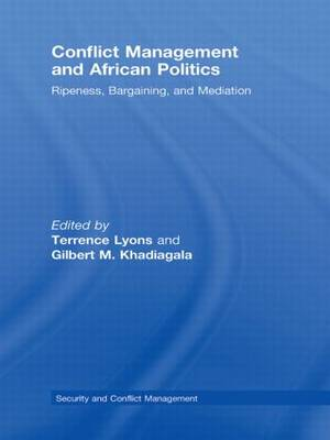 Conflict Management and African Politics: Ripeness, Bargaining, and Mediation (Paperback)
