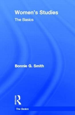 Women's Studies: The Basics - The Basics (Hardback)