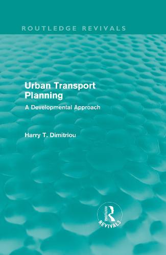Urban Transport Planning: A developmental approach (Hardback)