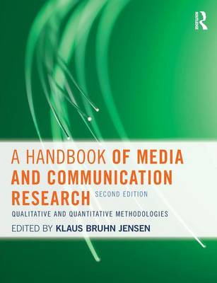 A Handbook of Media and Communication Research: Qualitative and Quantitative Methodologies (Paperback)