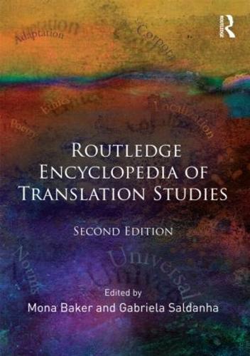 Routledge Encyclopedia of Translation Studies (Paperback)