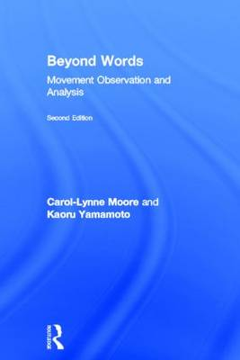 Beyond Words: Movement Observation and Analysis (Hardback)