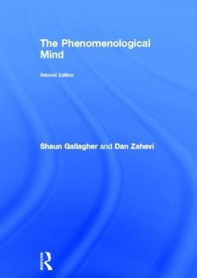 The Phenomenological Mind (Hardback)