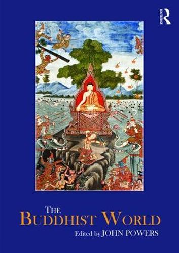 The Buddhist World - Routledge Worlds (Hardback)