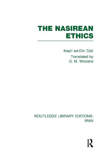 The Nasirean Ethics - Routledge Library Editions: Iran (Hardback)