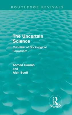 The Uncertain Science: Criticism of Sociological Formalism - Routledge Revivals (Hardback)