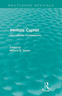 Venture Capital: International Comparions (Paperback)