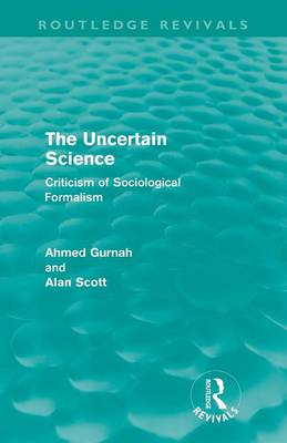 The Uncertain Science: Criticism of Sociological Formalism - Routledge Revivals (Paperback)