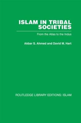 Islam in Tribal Societies: From the Atlas to the Indus (Paperback)