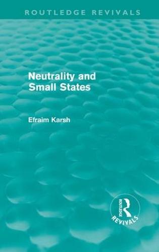 Neutrality and Small States (Hardback)
