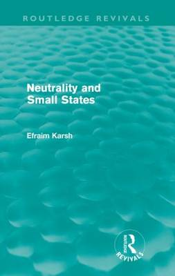 Neutrality and Small States (Paperback)