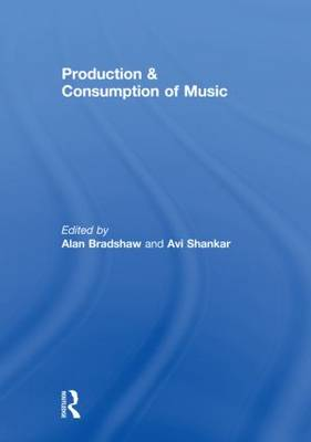 Production & Consumption of Music (Hardback)