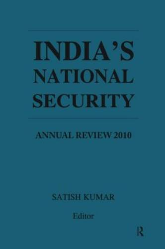 India's National Security: Annual Review 2010 (Hardback)
