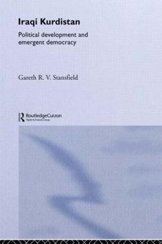 Iraqi Kurdistan: Political Development and Emergent Democracy (Paperback)